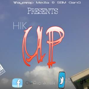 Lyrics : Hik - UP (Shabalezah)
